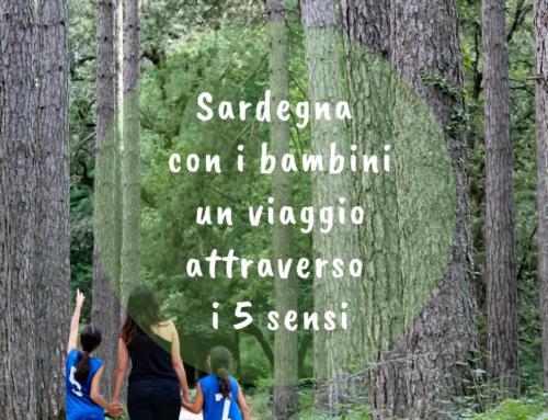 Sardegna con i bambini, un viaggio attraverso i 5 sensi