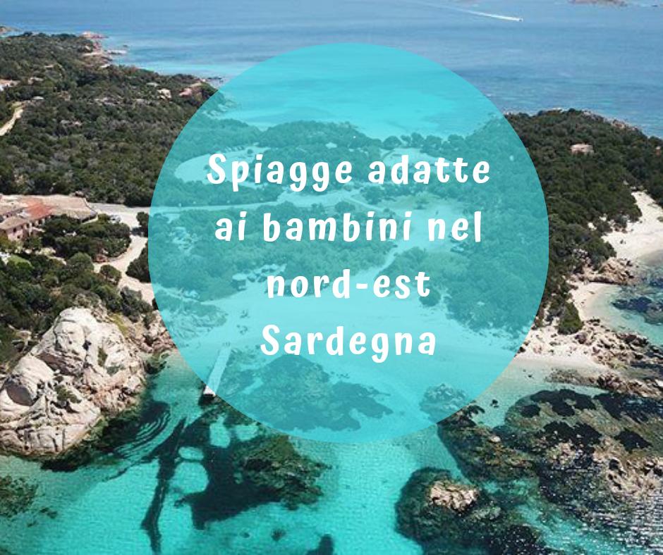 Spiagge adatte ai bambini nord est Sardegna